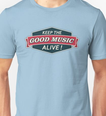 Keep The Good Music Alive  Vintage Unisex T-Shirt