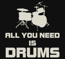 All You Need Is Drums White Kids Clothes