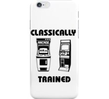 Classically Trained - Featuring Retro Arcade Machines iPhone Case/Skin