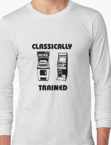 Classically Trained - Featuring Retro Arcade Machines Long Sleeve T-Shirt