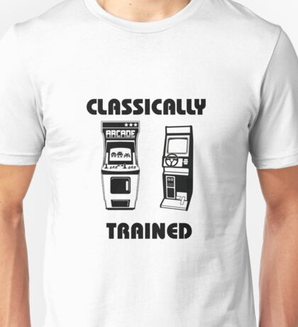 Classically Trained - Featuring Retro Arcade Machines Unisex T-Shirt