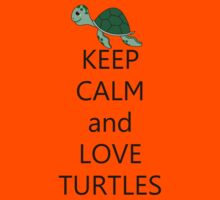 Keep calm and love turtles Kids Clothes
