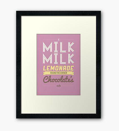 Milk, milk, lemonade... (pink) Framed Print