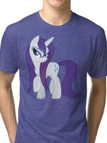 Afraid to get...Dirty? Tri-blend T-Shirt