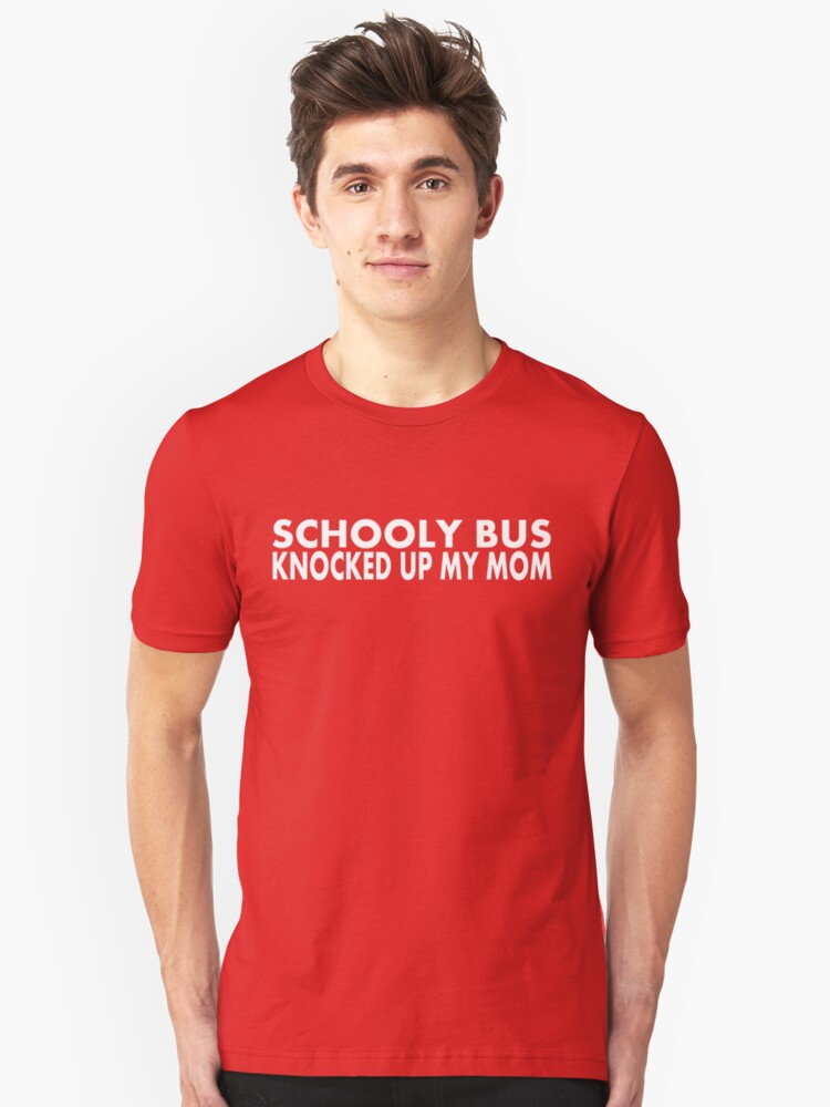Schooly Bus Knocked Up My Mom - White by formerfatboys