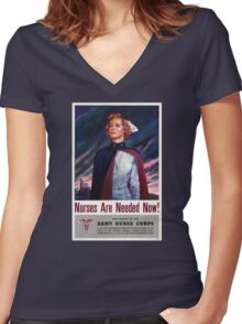 Nurses are needed now - Vintage WWII Poster Women's Fitted V-Neck T-Shirt