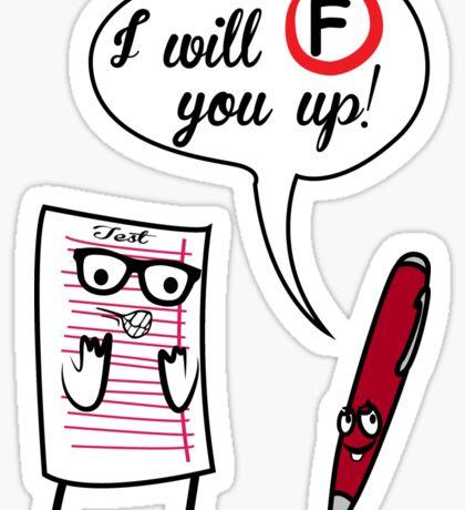 I Will F You Up Sticker
