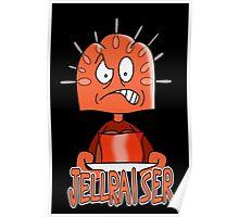 Jellraiser Poster