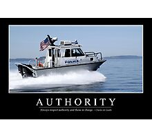 Authority: Inspirational Quote and Motivational Poster Photographic Print