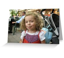 I can stick my tongue out at you if I want! Greeting Card
