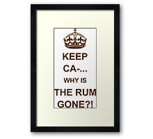 Why Is The Rum Gone? Framed Print