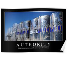 Authority: Inspirational Quote and Motivational Poster Poster