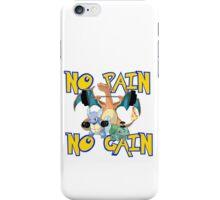 No pain no gain Pokemon iPhone Case/Skin