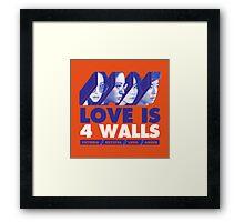 f(x) LOVE IS 4 WALLS Framed Print