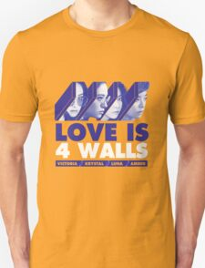 f(x) LOVE IS 4 WALLS T-Shirt