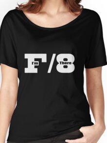 F8 I'm There Women's Relaxed Fit T-Shirt