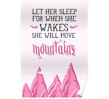 Let her sleep for when she wakes she will move mountains Poster