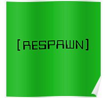 Respawn Poster
