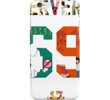 Pervert 69 Anime Style iPhone Case/Skin
