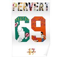 Pervert 69 Anime Style Poster