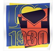 I love 1930 Poster