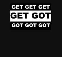 Get Got Parental Advisory Label Unisex T-Shirt