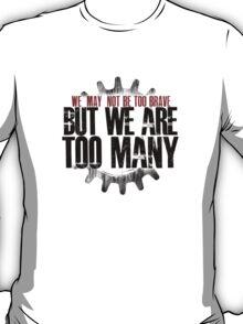 TOO MANY T-Shirt