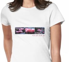 Life after death- The Trilogy Womens Fitted T-Shirt