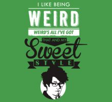 I like Being Weird  by Tom Trager