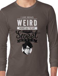 I like Being Weird  Long Sleeve T-Shirt