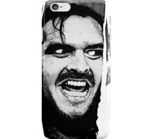 Here 's Johnny ! iPhone Case/Skin