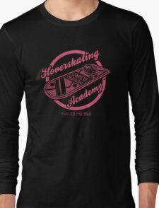 HOVERSKATING ACADEMY Long Sleeve T-Shirt