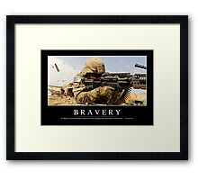Bravery: Inspirational Quote and Motivational Poster Framed Print