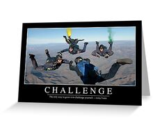 Challenge: Inspirational Quote and Motivational Poster Greeting Card