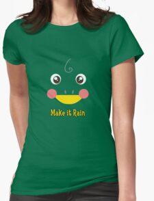 Make It Rain Womens Fitted T-Shirt