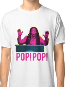 POP! POP! Classic T-Shirt