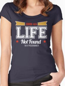 programmer : error 404, life not found Women's Fitted Scoop T-Shirt
