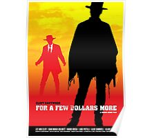 For a Few Dollars More - Movie Poster Poster