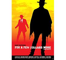 For a Few Dollars More - Movie Poster Photographic Print