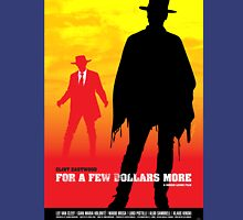 For a Few Dollars More - Movie Poster Unisex T-Shirt