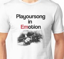 Playoursong in Emotion Unisex T-Shirt