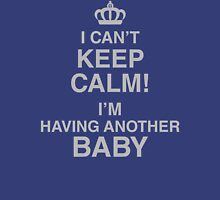 I Can't Keep Calm - I'm Having a Baby - Browse and Buy More Baby Shower Gifts