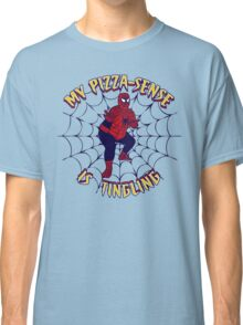 My Pizza-Sense Is Tingling Classic T-Shirt