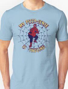 My Pizza-Sense Is Tingling T-Shirt