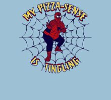 My Pizza-Sense Is Tingling Unisex T-Shirt