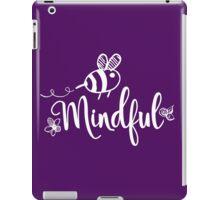 Bee Mindful iPad Case/Skin