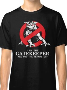I Am The Gatekeeper Classic T-Shirt