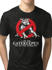 I Am The Gatekeeper Tri-blend T-Shirt