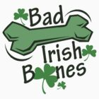 Bad Irish Bones Irish Shirt by red addiction
