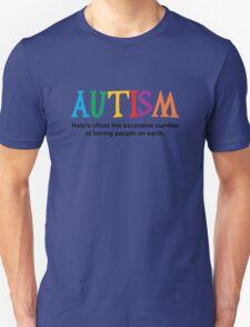 Autism is not boring Unisex T-Shirt